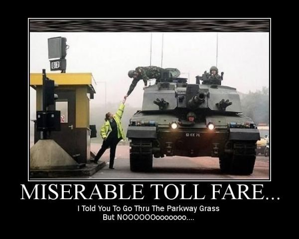 Military humor funny joke soldier army tank toll fare highway