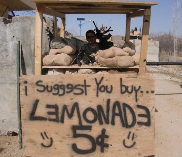 Want some lemonade? - Military humor