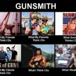 What People Think I Do – Gunsmith