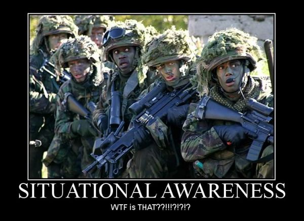 Situational Awareness - Military humor