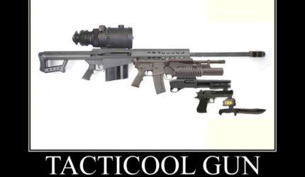 Tacticool Gun Military Humor