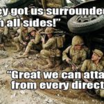 We Are Surrounded!
