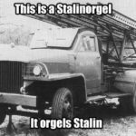 This Is A Stalinorgel