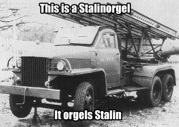 This Is A Stalinorgel - Military humor