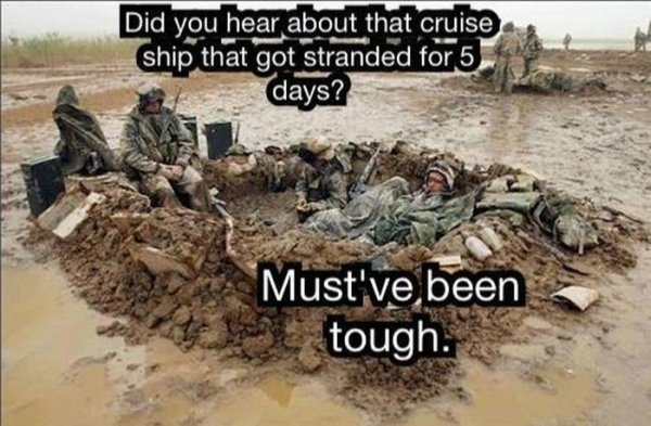 It Must've Been Tough  - Military humor