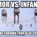 Armor Vs. Infantry