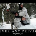 Never Any Privacy