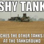 Shy Tank