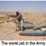 The Worst Job In The Army