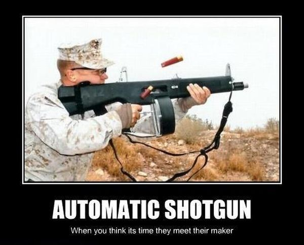 Automatic Shotgun - Military humor