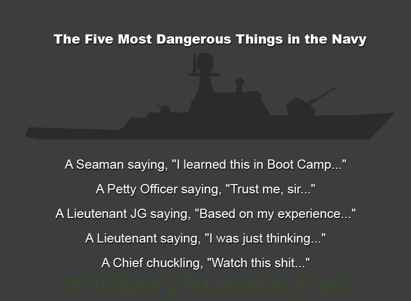 The Five Most Dangerous Things in the Navy - Military humor