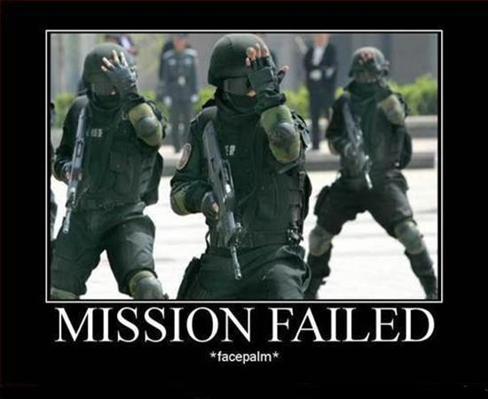 Mission Failed  - Military humor