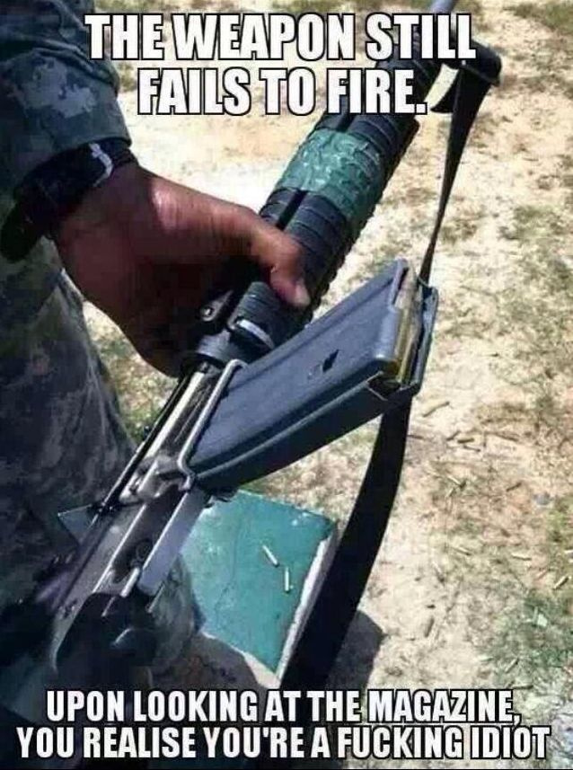 military humor weapon still fails to fire it still fails to fire military humor,Military Fail Memes