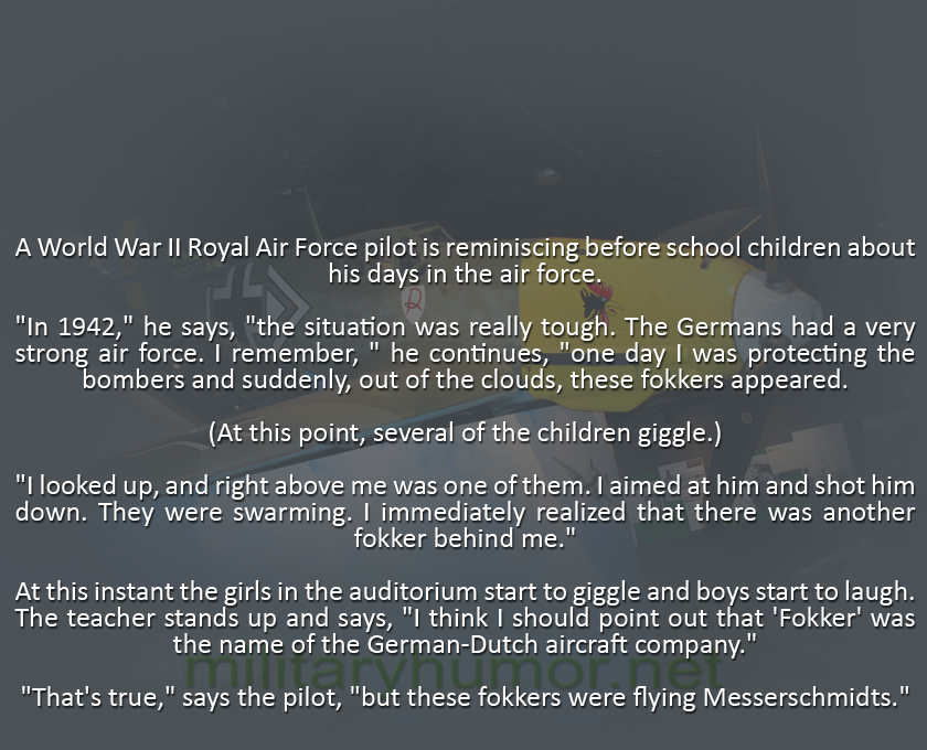 A World War II RAF Pilot Is Reminiscing Before School Children About His Days In The Air Force - Military humor