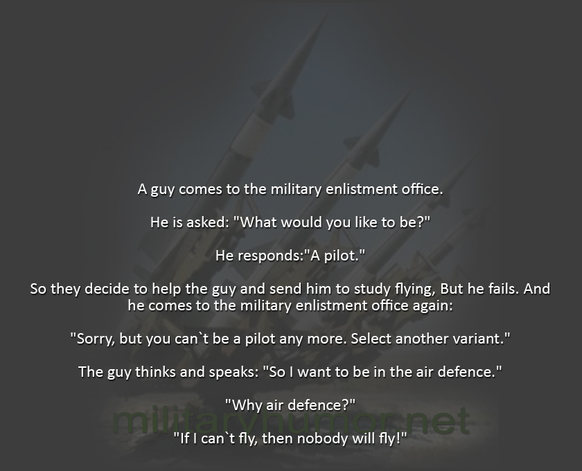 I Want To Be a Pilot - Military humor