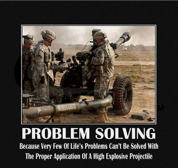 Funny Military Pictures explosive , problem , solving