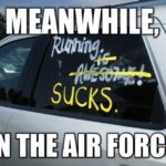 Meanwhile In The Air Force