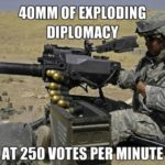 40mm Of Exploding Diplomacy
