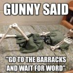 Gunny Said