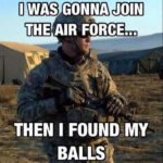 I Was Going To Join The Air Force