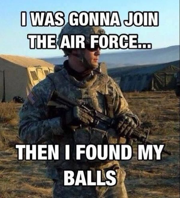 Funny Meme War Comebacks : I was going to join the air force