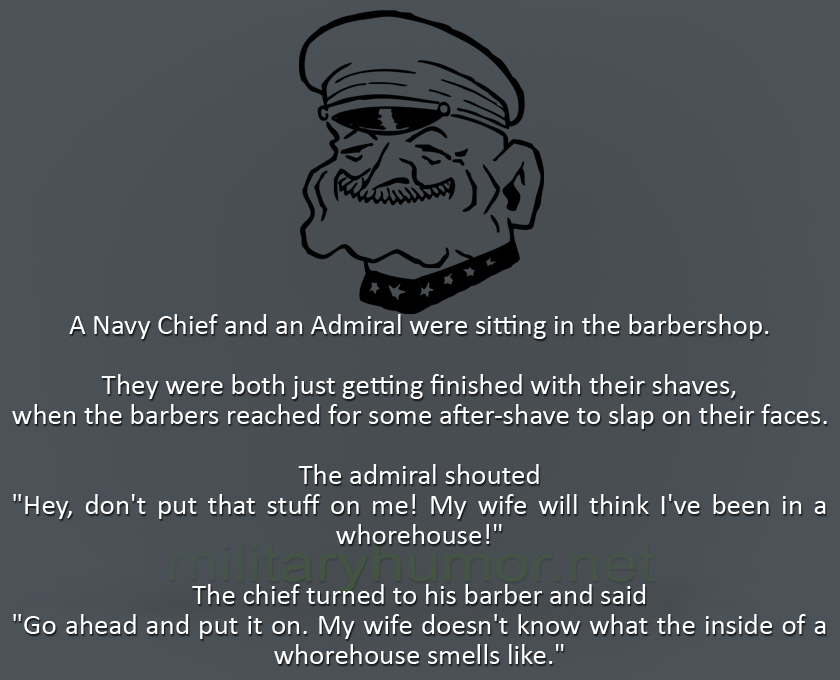 A Navy Chief And An Admiral Were Sitting In The Barbershop - Military humor