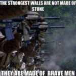 The Strongest Walls Are Not Made Of Stone