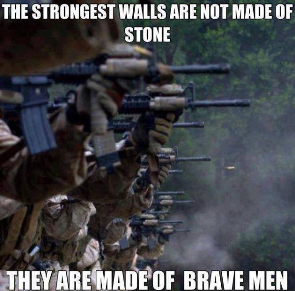 The Strongest Walls Are Not Made Of Stone - Military humor