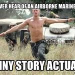 Ever Hear Of An Airborne Marine?