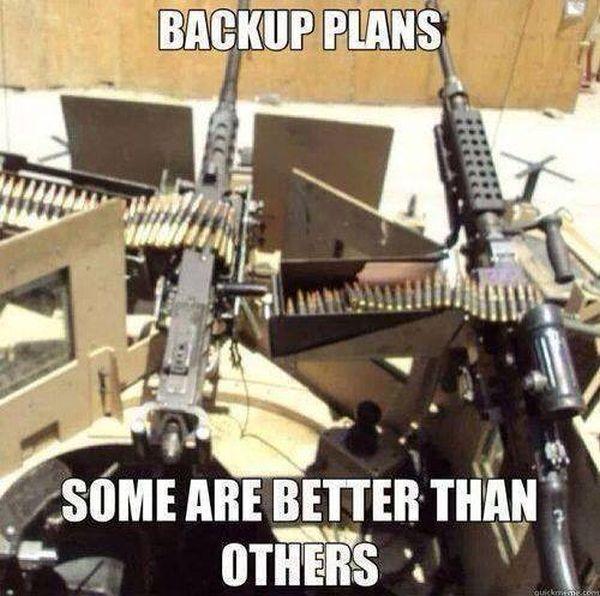 Backup Plans - Military humor