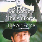 Chuck Norris Did Not Join Air Force