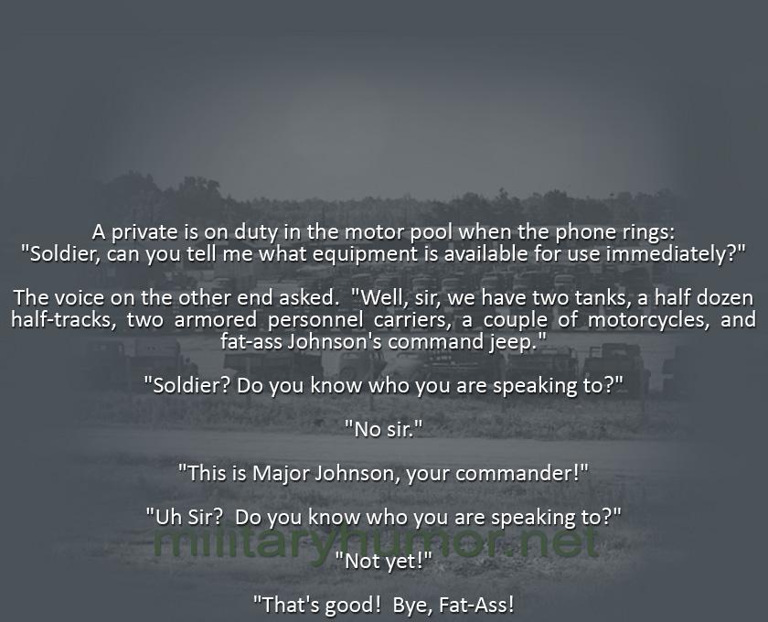 Do You Know Who I Am? - Military humor