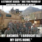 Are You Proud Of Anything You Did In War