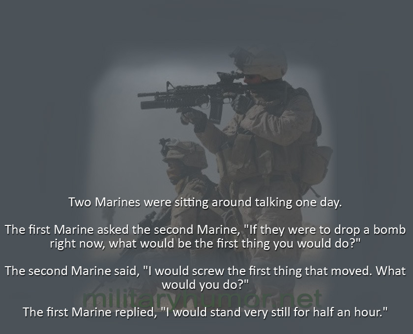 Two Marines Were Sitting Around Talking One Day - Military humor