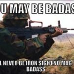 You May Be Badass