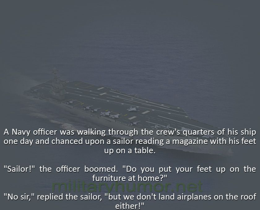 A Navy Officer Was Walking Through The Crew's Quarters Of His Ship - Military humor