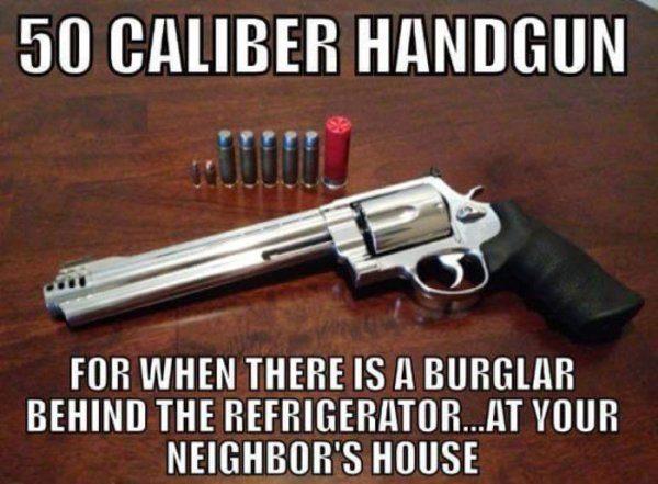 [Image: military-humor-50-caliber-handgun-burgla...00x441.jpg]