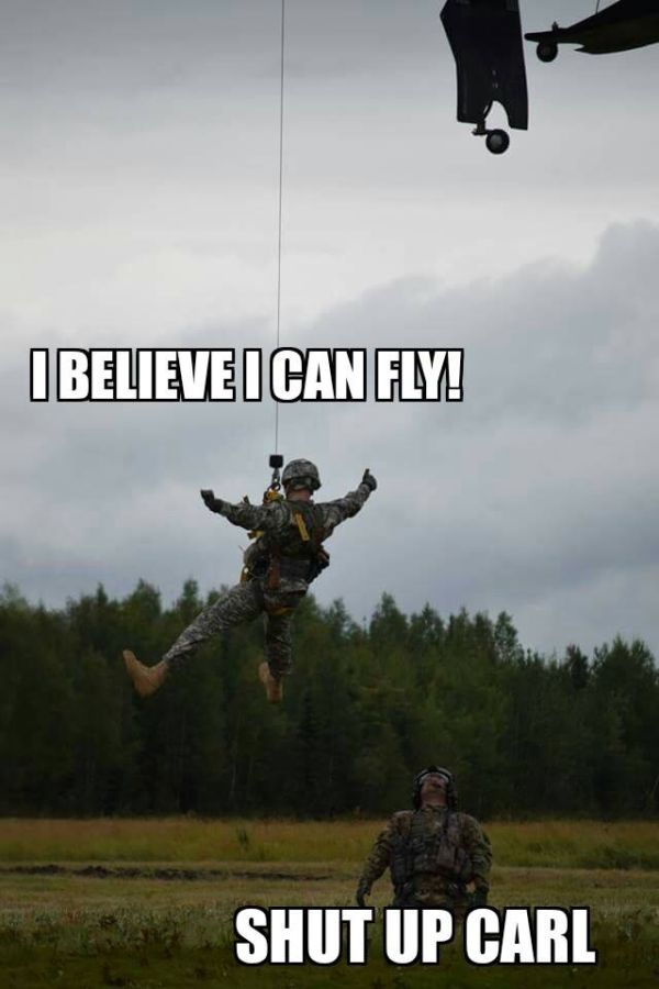 I Believe I Can Fly - Military humor