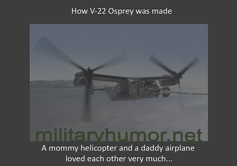 How V-22 Osprey Was Made - Military humor