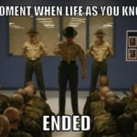 That Moment When Life…