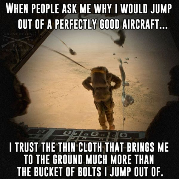 When People Ask Me Why - Military humor