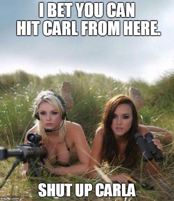 I Bet You Can Hit Carl From Here - Military humor