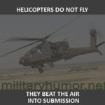 Helicopters Do Not Fly