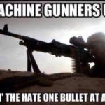 Machine Gunners Up