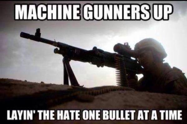 Machine Gunners Up - Military humor