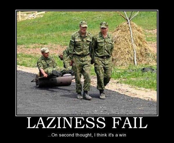 Laziness Fail - Military humor