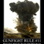 Gunfight Rule #11