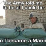 The Army Told Me To Be All I Could Be