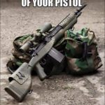 The Purpose Of Your Pistol