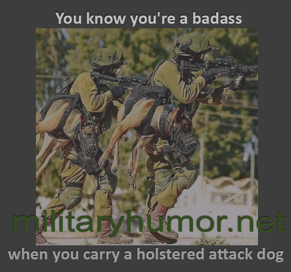 You Know You're Badass - Military humor